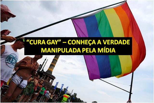 """""""CURA GAY"""" - Conheça a verdade manipulada pela mídia sobre suposta decisão judicial que trata homossexualidade como """"doença"""""""