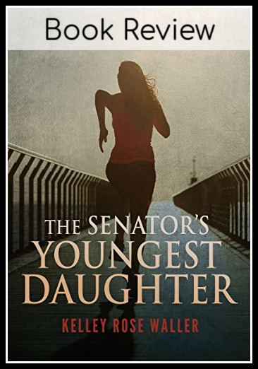 https://www.abundant-family-living.com/2017/01/the-senators-youngest-daughter-by-kelley-rose-waller.html