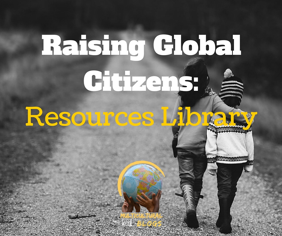 Raising Global Citizens: Resources Library