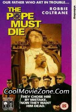 The Pope Must Die (1991)
