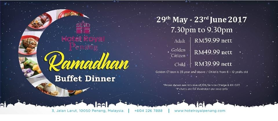 hotel royal penang buffet ramadhan