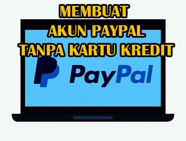 Cara Mudah Membuat Rekening Paypal Tanpa Kartu Kredit di Android