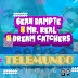 Telemundo - Sean Dampte x Mr. Real x Dream Catchers