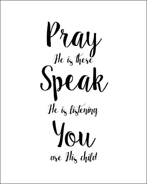 A Child's Prayer Free Printable. Pray He Is There Speak He Is Listening