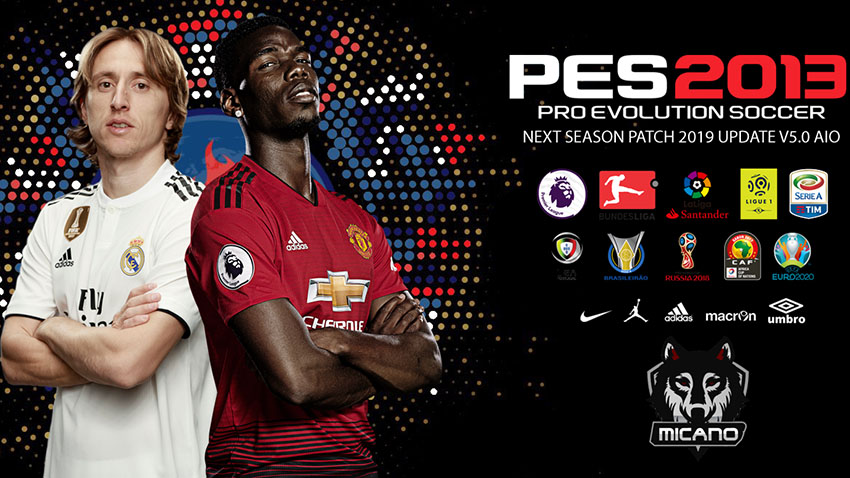 Next Season Patch 2019 | Update V5 0 | PES2013 [04 09 2018] | Pes