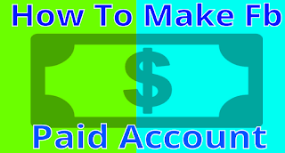 How-To-Make-Verified-Paid-Account-Id-On-Facebook-2017
