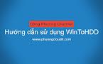 Hướng dẫn dùng WinToHDD - Cài đặt Windows không cần đĩa CD/DVD hay USB