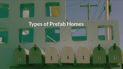 types of prefab homes