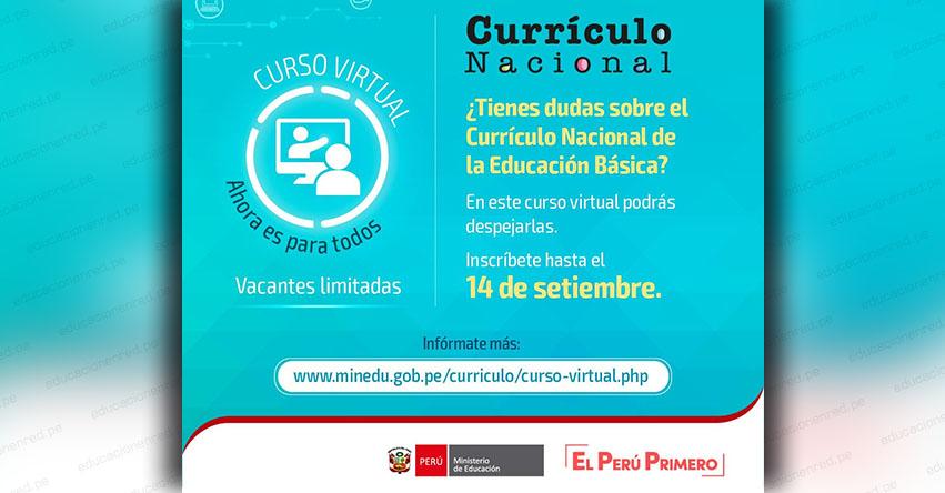 CURRÍCULO NACIONAL: Inscripción al Curso Virtual hasta el 14 de Septiembre - MINEDU - www.minedu.gob.pe