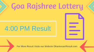 Get Goa Rajshree Lottery 15/05/2019 4:00 PM Result