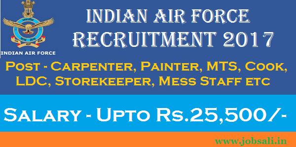 Indian Air Force vacancy, Air Force Jobs, Air Force Group C Posts