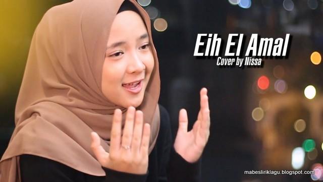 Lirik Nissa Sabyan - Eih El Amal artinya