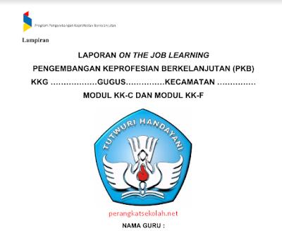 Format laporan On The Job Learning (OJL) dan Lembar Kerja (LK) PKB Kelas Bawah dan Atas SD