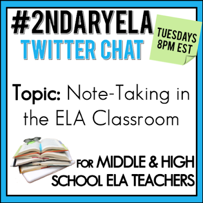 Join secondary English Language Arts teachers Tuesday evenings at 8 pm EST on Twitter. This week's chat will be about note-taking in the ELA classroom.