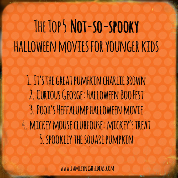 Top 5 Halloween Movies for Younger Kids | Family Night Ideas