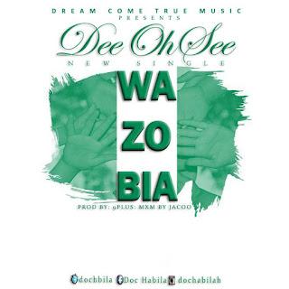 Music: DeeOhSee - WaZoBia
