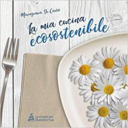 segnalazione-libro-la-mia-cucina-ecosostenibile