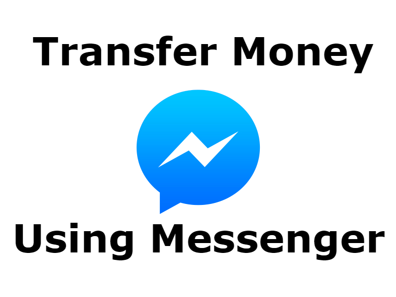 New Facebook messenger service to transfer or send money using the app