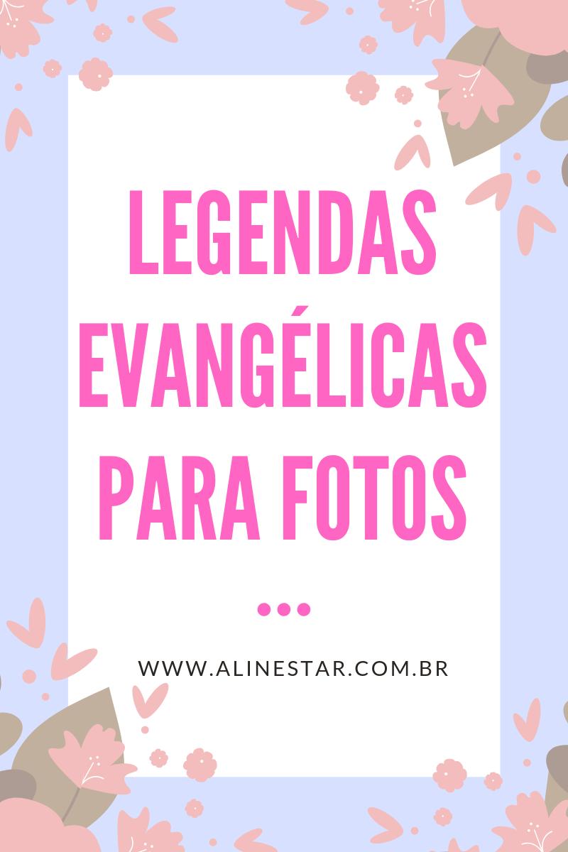Legendas evangélicas para fotos