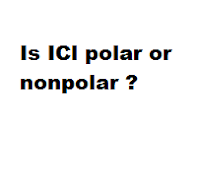 Is ICl polar or nonpolar ?