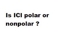 Is ICl polar or nonpolar ?