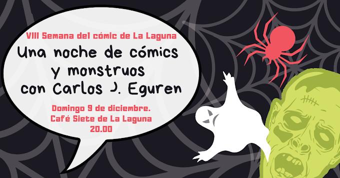 Una noche de cómics y monstruos con Carlos J. Eguren: encuentro el 9 de diciembre