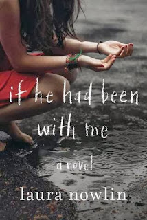 If He Had Been With Me - Laura Nowlin