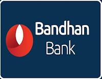 Bandhan Bank Recruitment 2018