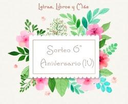 6º Aniversario - Sorteo IV