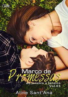 [Resenha] Março de Promessas - Aline Sant' Ana