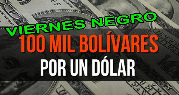 Viernes Negro 2017 - Dólar supera los 103.000 bolívares