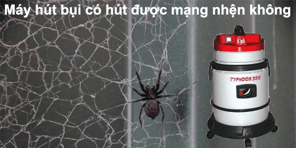 máy hút bụi có hút được mạng nhện không