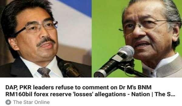 Pemimpin DAP, PKR Enggan Ulas Tuduhan Mahathir Mengenai  Kerugian BNM RM160 bilion