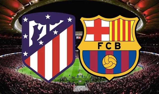 برشلونه و اتليتكومدريد والقنوات الناقله 6-4-2019 ! Barcelona VS Atletico Madrid
