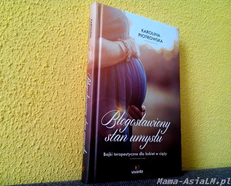 Bajki terapeutyczne dla kobiet w ciąży - Błogosławiony stan umysłu