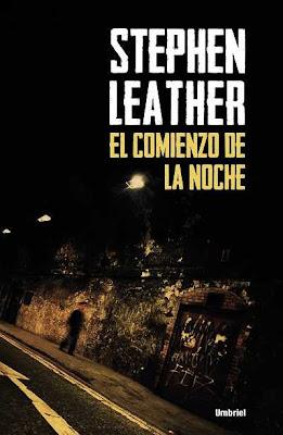 El comienzo de la noche - Stephen Leather (2013)