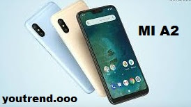 Xiaomi Mi A2, Mi A2 Lite,full android one smartphone : specifications and price in india.