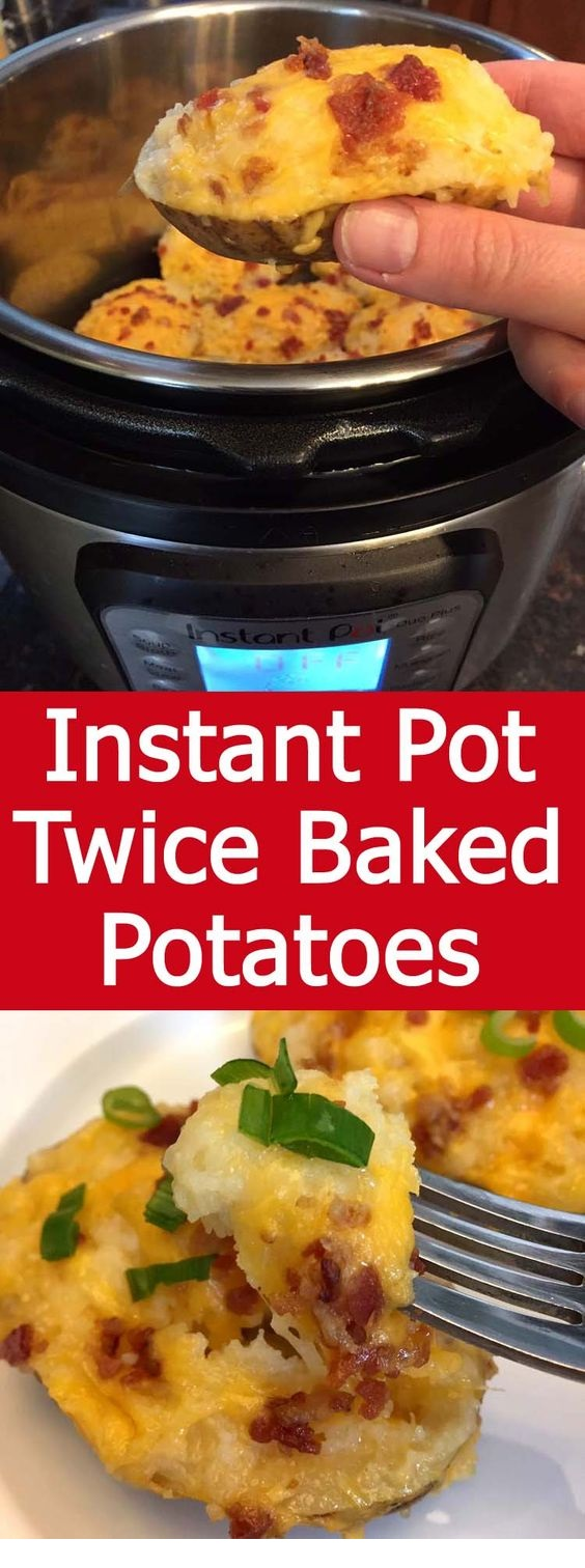 Instant Pot Twice Baked Potatoes
