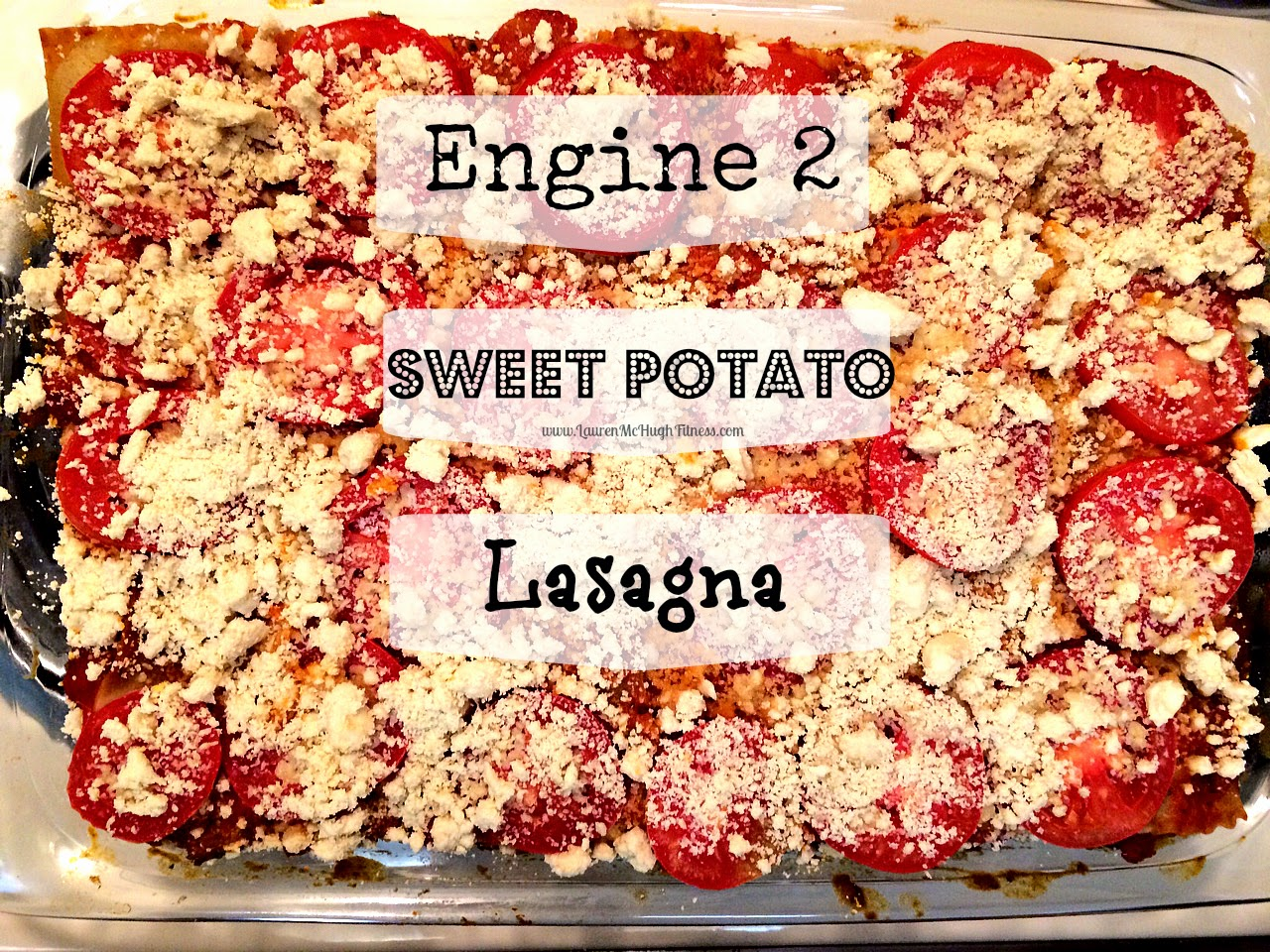 Engine 2 Sweet Potato Lasagna | Lauren McHugh