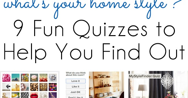 Style inspiration 9 fun quizzes to find your home design style blue i style Home decor quiz style