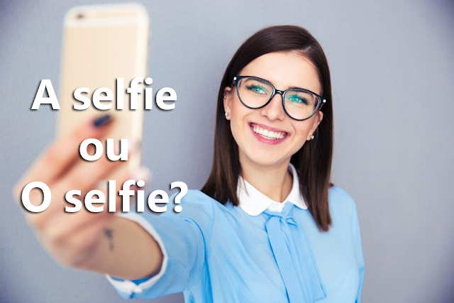 A selfie ou o seflie?