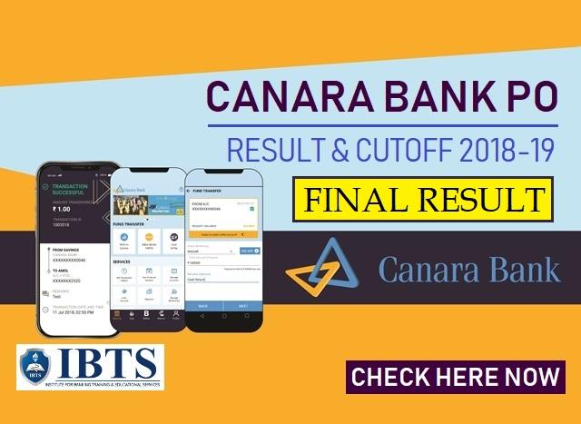 Canara Bank PO Final Result 2018-19 Out, Check Canara Bank PO Cut Off Here!!