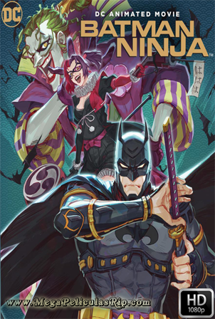 Batman Ninja [1080p] [Latino-Ingles] [MEGA]