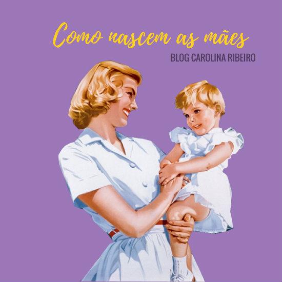 Figura ilustrando mãe e filha, com o título Como Nascem as Mães