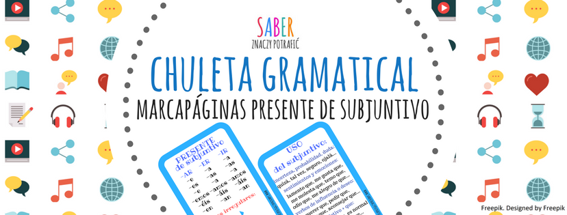 CHULETA GRAMATICAL: marcapáginas presente de subjuntivo| ŚCIĄGA GRAMATYCZNA: zakładka presente de subjuntivo