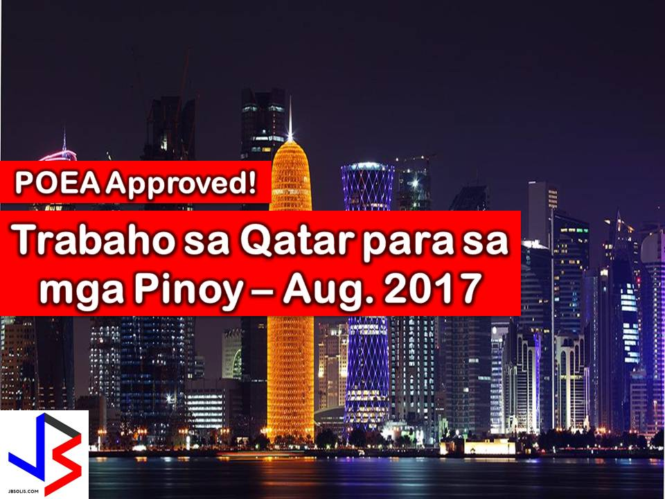 The following are jobs approved by POEA for deployment to Qatar. Job applicants may contact the recruitment agency assigned to inquire for further information or to apply online for the job. We are not affiliated to any of these recruitment agencies.   As per POEA, there should be no placement fee for domestic workers and seafarers. For jobs that are not exempted from placement fee, the placement fee should not exceed the one month equivalent of salary offered for the job. We encourage job applicant to report to POEA any violation of this rule.  Disclaimer: the license information of employment agency on this website might change without notice, please contact the POEA for the updated information.
