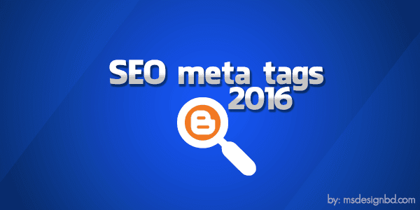 Blogspot blogger seo meta tags 2016