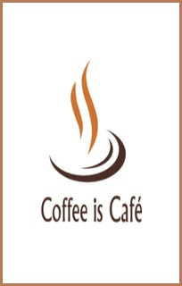 COFFEE IS CAFE