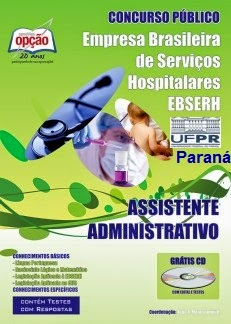 Apostila Concurso EBSERH/HC-UFPR - Assistente Administrativo.