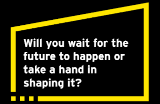 Will you wait for the future to happen or take a hand in shaping it? text